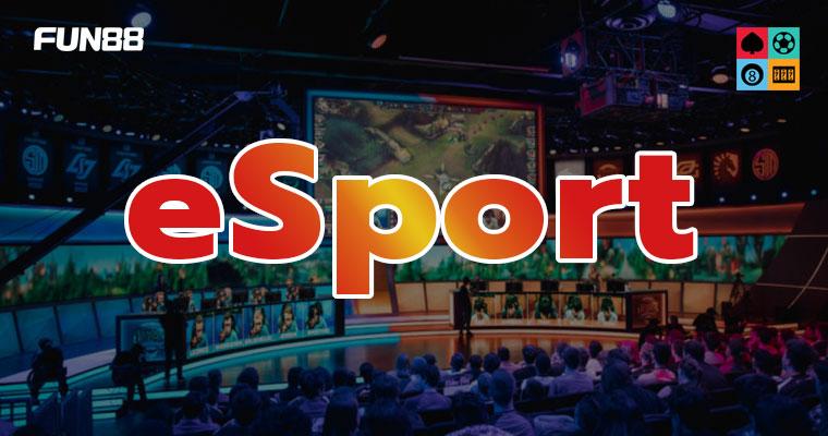 Fun88 esport – Nhà cái cá cược thể thao điện tử hàng đầu hiện nay