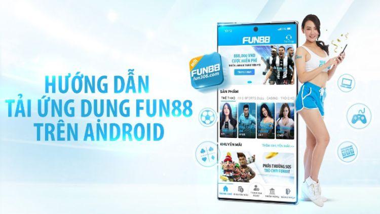 Link fun88 mobile – Hướng dẫn cách tải và cách sử dụng chi tiết nhất